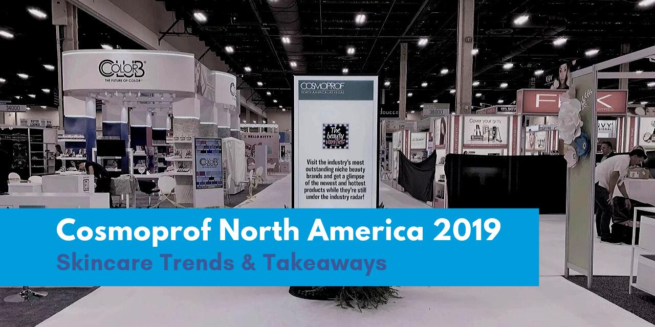 LinkedIn - Cosmoprof North America 2019 Trends